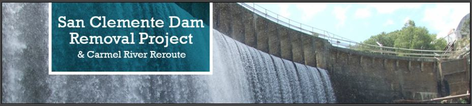 San Clemente Dam Removal Project